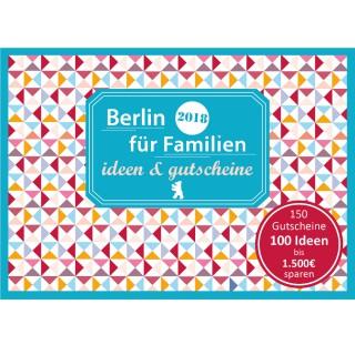 Gutscheinbuch: Berlin für Familien - ideen & gutscheine 2018