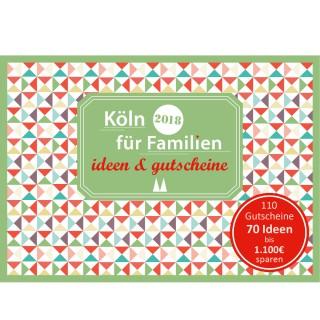 Gutscheinbuch: Köln für Familien - ideen & gutscheine 2018
