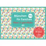 Gutscheinbuch: München für Familien - ideen & gutscheine 2018